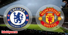 Link sopcast trận Chelsea – Manchester United tứ kết FA Cup 14/3/2017